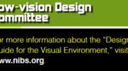 NIBS' Low Vision Design Committee